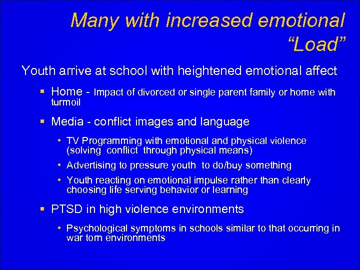 """Many with increased emotional """"Load"""" Youth arrive at school with heightened emotional affect §"""