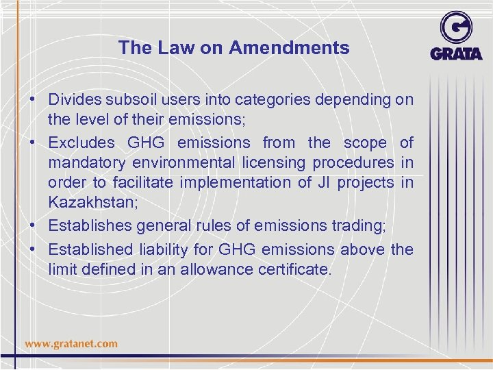 The Law on Amendments • Divides subsoil users into categories depending on the level