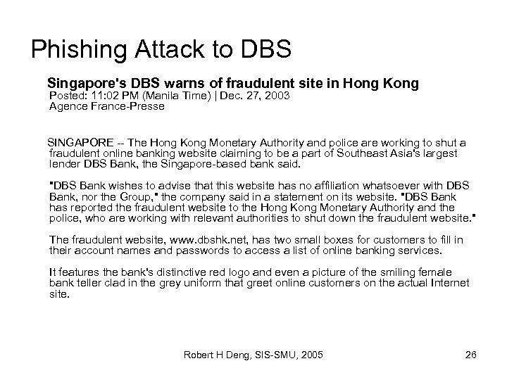 Phishing Attack to DBS Singapore's DBS warns of fraudulent site in Hong Kong Posted: