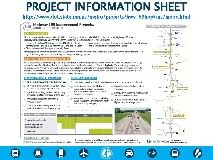 PROJECT INFORMATION SHEET http: //www. dot. state. mn. us/metro/projects/hwy 169 hopkins/index. html