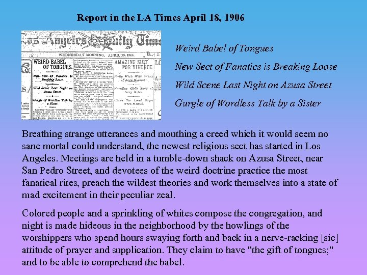 Report in the LA Times April 18, 1906 Weird Babel of Tongues New Sect