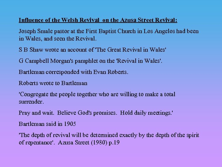 Influence of the Welsh Revival on the Azusa Street Revival: Joseph Smale pastor at