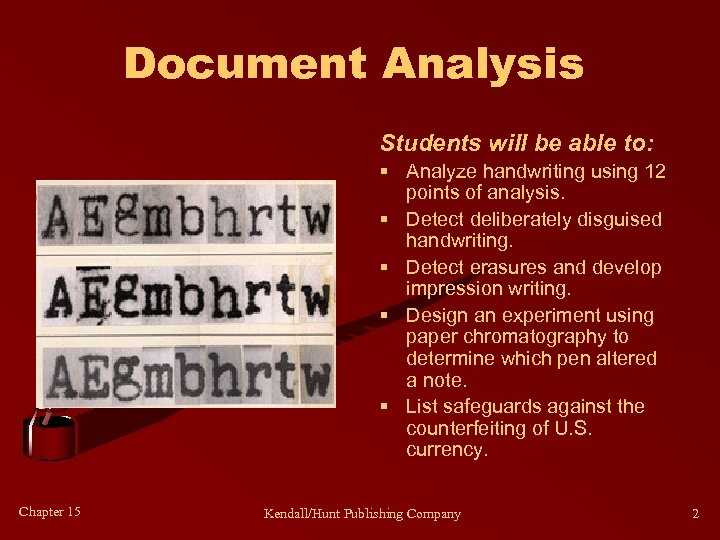 Document Analysis Students will be able to: § Analyze handwriting using 12 points of