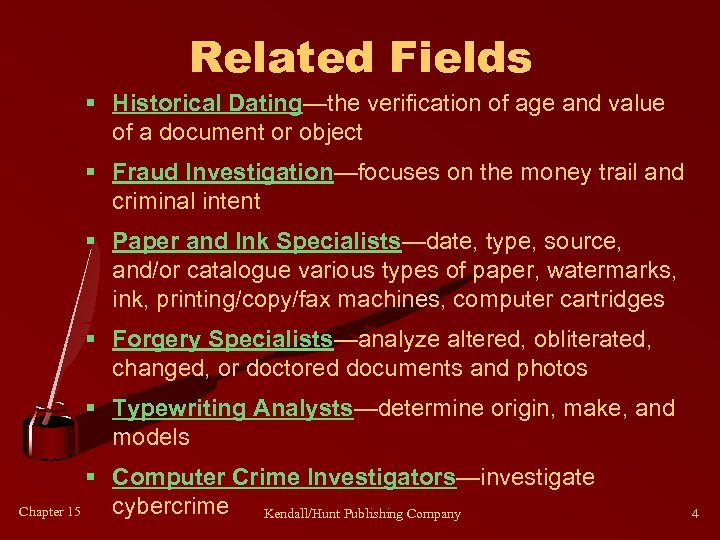 Related Fields § Historical Dating—the verification of age and value of a document or