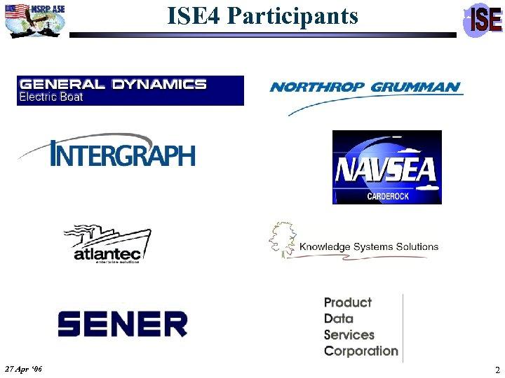 ISE 4 Participants 27 Apr ' 06 2