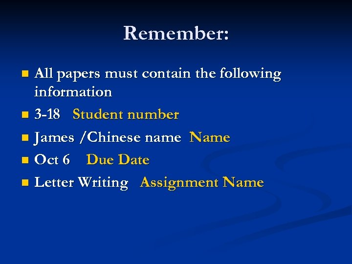Remember: All papers must contain the following information n 3 -18 Student number n