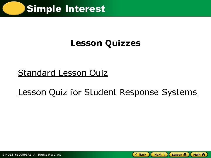 Simple Interest Lesson Quizzes Standard Lesson Quiz for Student Response Systems
