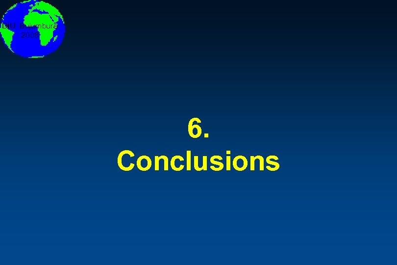 DIU Bujumbura 2008 6. Conclusions