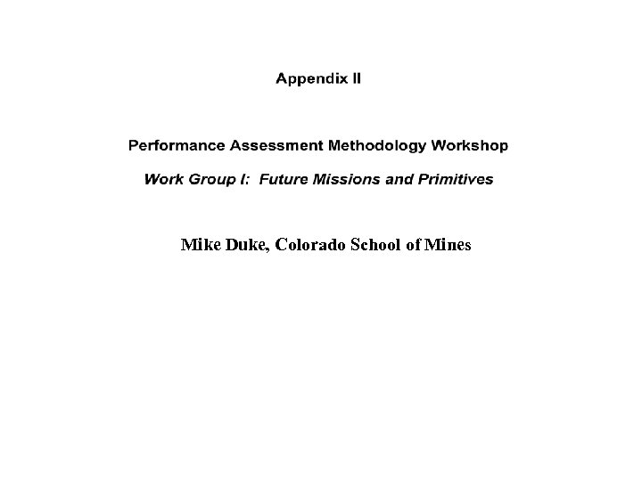 Mike Duke, Colorado School of Mines