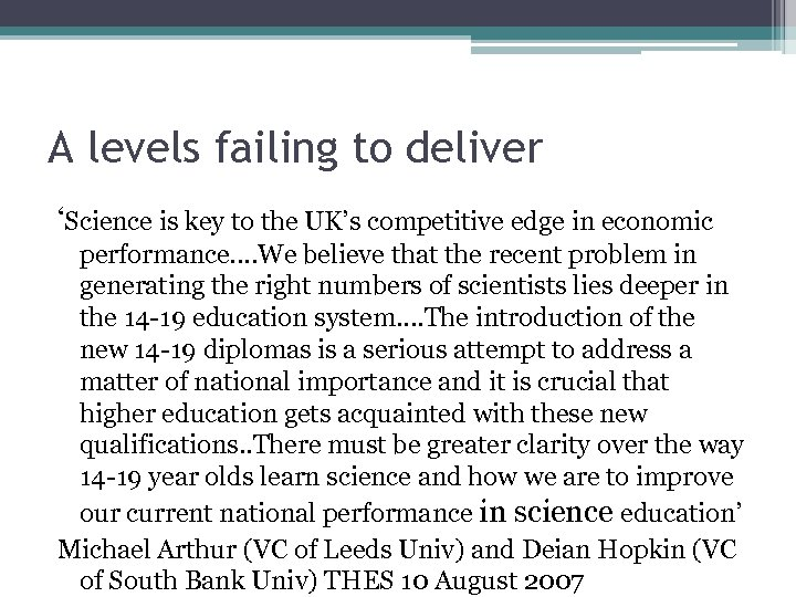 A levels failing to deliver 'Science is key to the UK's competitive edge in