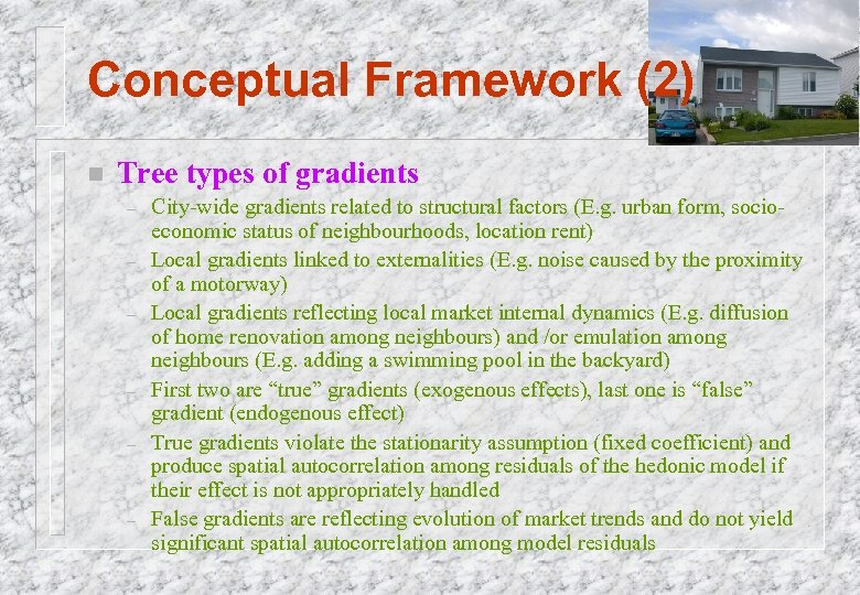 Conceptual Framework (2) n Tree types of gradients – – – City-wide gradients related
