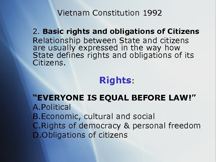Vietnam Constitution 1992 2. Basic rights and obligations of Citizens Relationship between State and