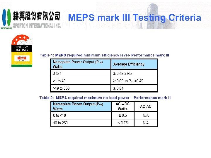 MEPS mark III Testing Criteria