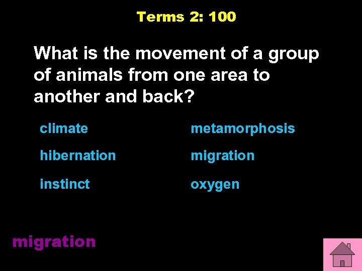Terms 2: 100 What is the movement of a group of animals from one