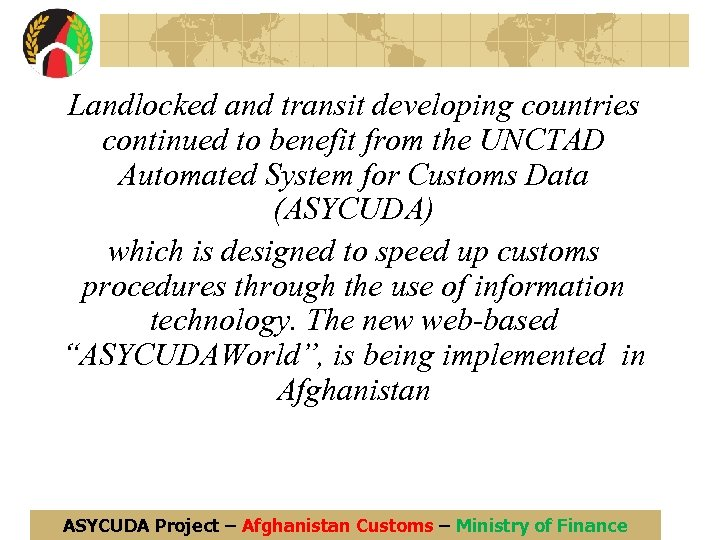 Landlocked and transit developing countries continued to benefit from the UNCTAD Automated System for