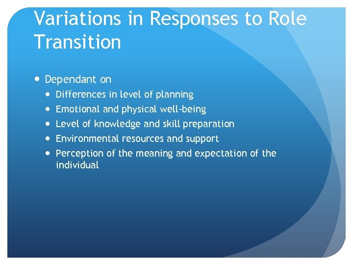 Variations in Responses to Role Transition Dependant on Differences in level of planning Emotional