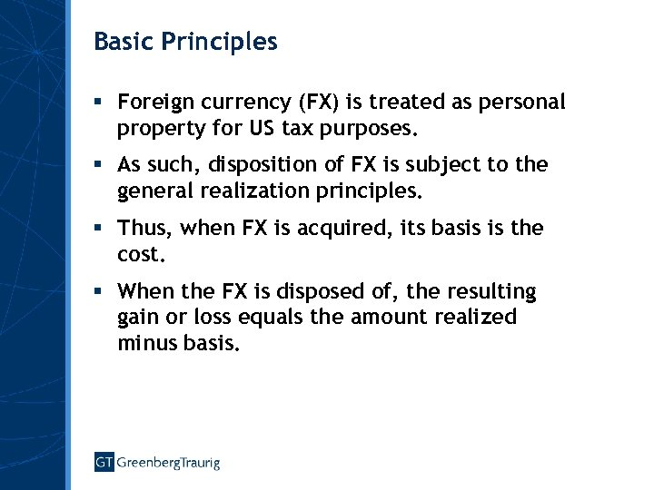 Basic Principles § Foreign currency (FX) is treated as personal property for US tax
