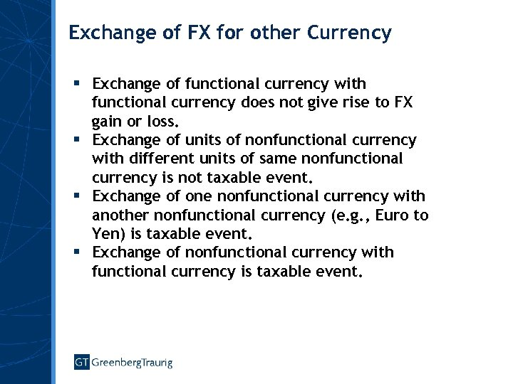 Exchange of FX for other Currency § Exchange of functional currency with functional currency