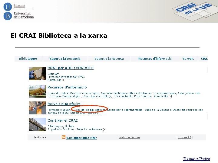 El CRAI Biblioteca a la xarxa Tornar a l'índex