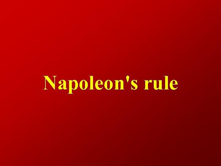 Napoleon's rule