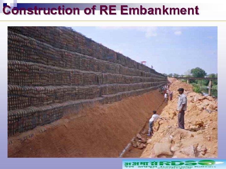 Construction of RE Embankment