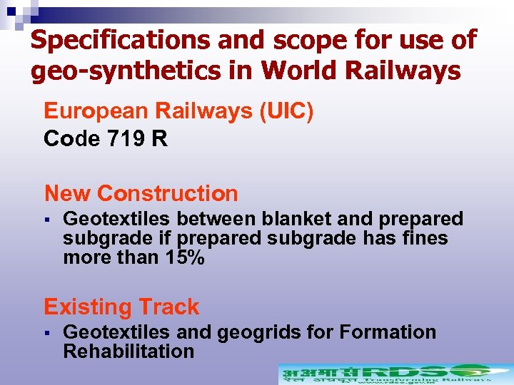 Specifications and scope for use of geo-synthetics in World Railways European Railways (UIC) Code