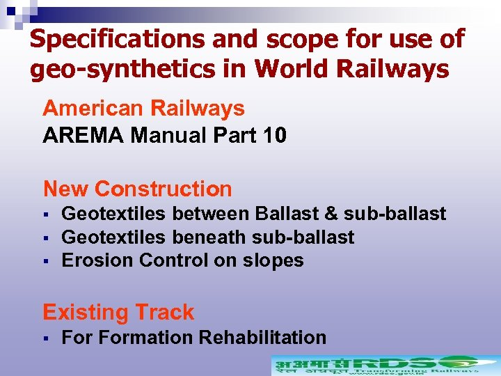 Specifications and scope for use of geo-synthetics in World Railways American Railways AREMA Manual