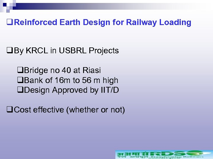 q Reinforced Earth Design for Railway Loading q By KRCL in USBRL Projects q.