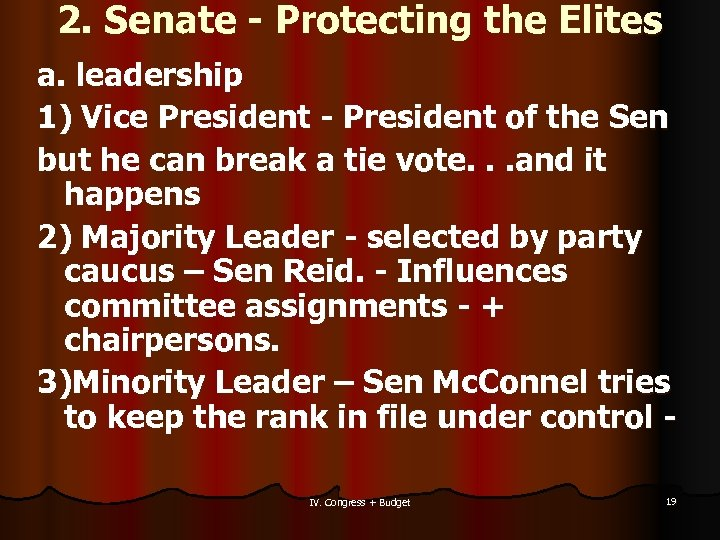 2. Senate - Protecting the Elites a. leadership 1) Vice President - President of
