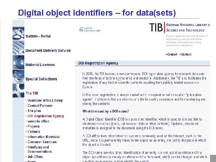 Digital object identifiers – for data(sets) 16