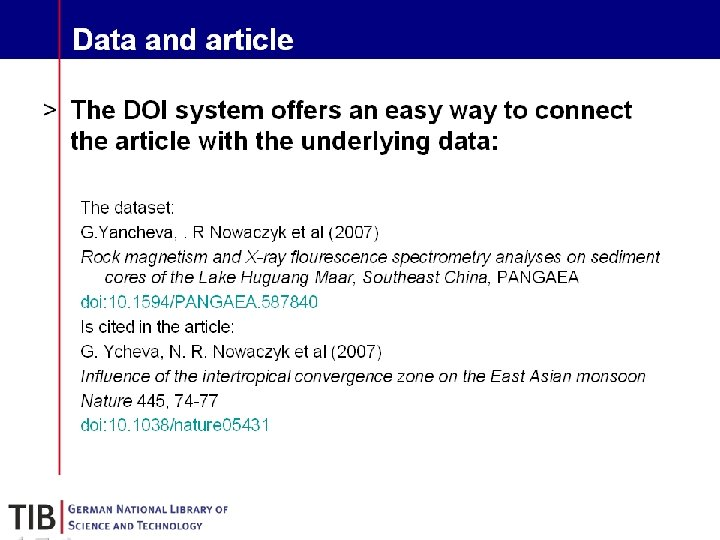 Data and article § The DOI system offers an easy way to connect the