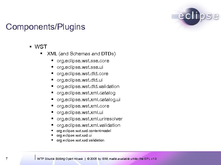 Components/Plugins § WST § XML (and Schemas and DTDs) § org. eclipse. wst. sse.