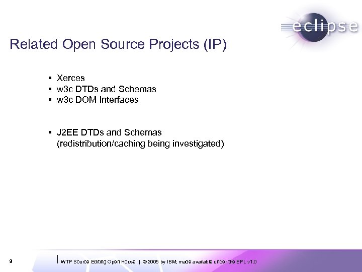 Related Open Source Projects (IP) § Xerces § w 3 c DTDs and Schemas