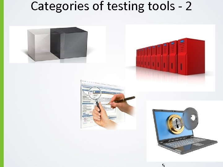 Categories of testing tools - 2