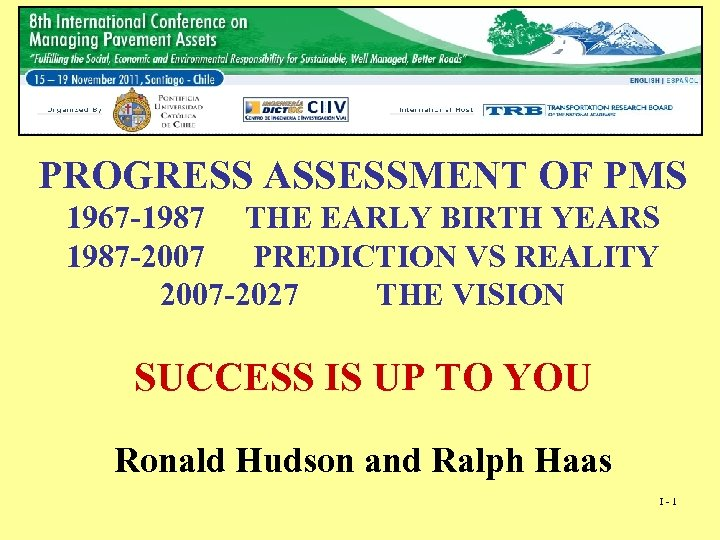 PROGRESS ASSESSMENT OF PMS 1967 -1987 THE EARLY BIRTH YEARS 1987 -2007 PREDICTION VS