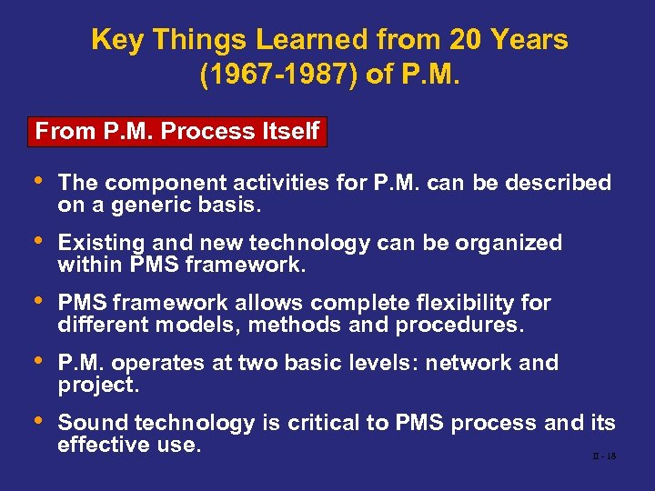 Key Things Learned from 20 Years (1967 -1987) of P. M. From P. M.