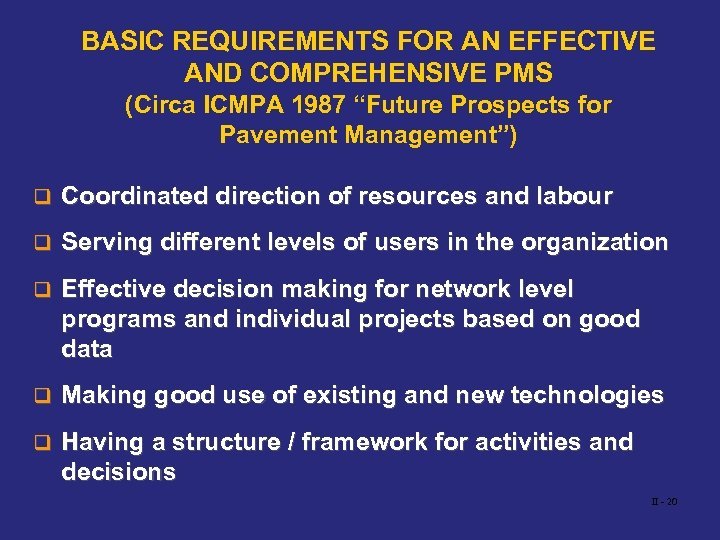 "BASIC REQUIREMENTS FOR AN EFFECTIVE AND COMPREHENSIVE PMS (Circa ICMPA 1987 ""Future Prospects for"