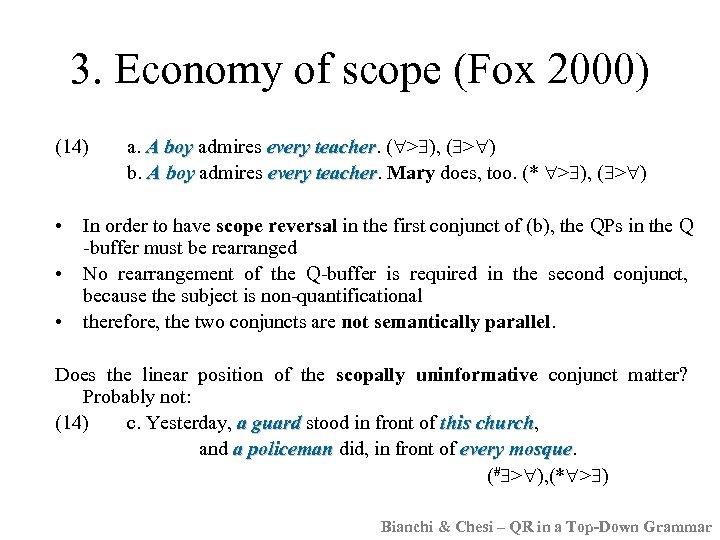 3. Economy of scope (Fox 2000) (14) • • • a. A boy admires