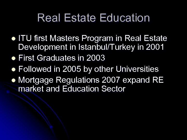 Real Estate Education ITU first Masters Program in Real Estate Development in Istanbul/Turkey in