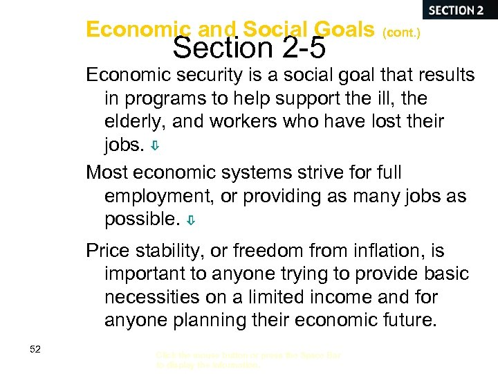 Economic and Social Goals (cont. ) Section 2 -5 Economic security is a social