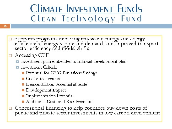 15 Supports programs involving renewable energy and energy efficiency of energy supply and demand,
