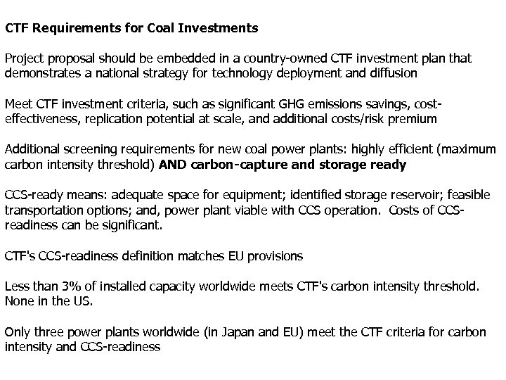 CTF Requirements for Coal Investments Project proposal should be embedded in a country-owned CTF