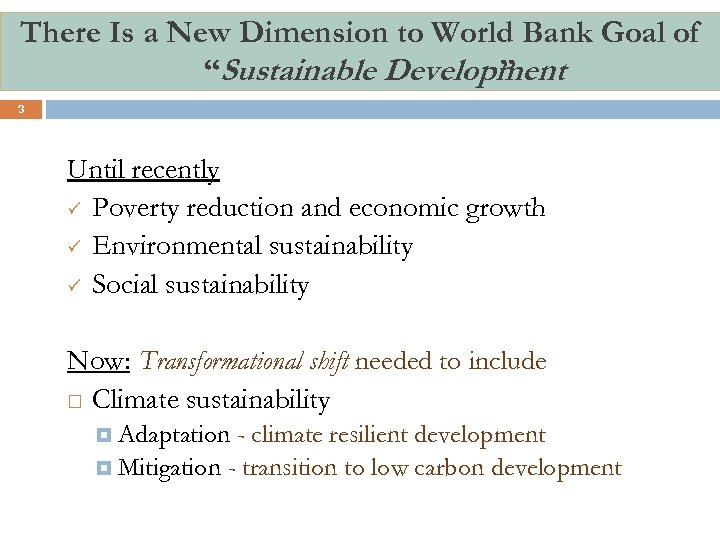 """There Is a New Dimension to World Bank Goal of """"Sustainable Development """" 3"""