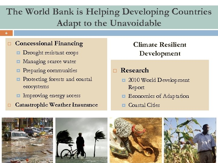 The World Bank is Helping Developing Countries Adapt to the Unavoidable 6 Concessional Financing