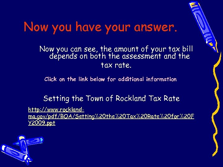 Now you have your answer. Now you can see, the amount of your tax