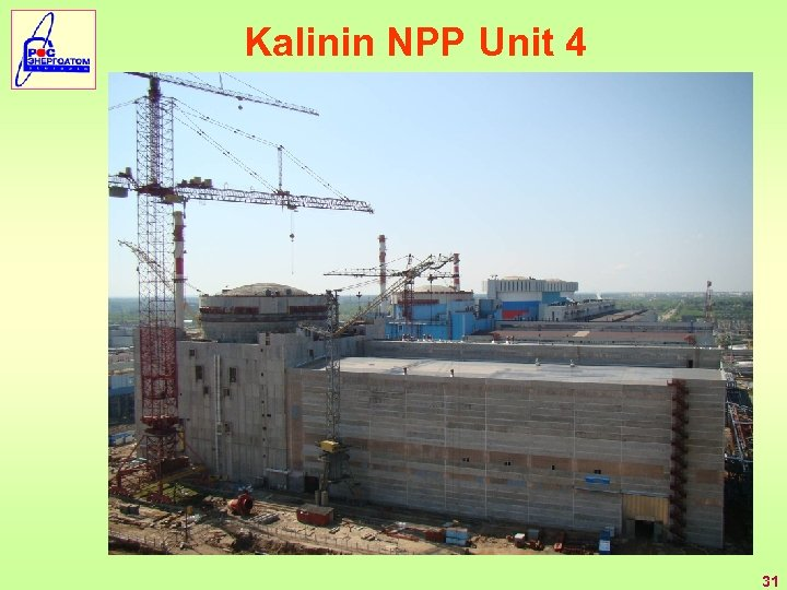 Kalinin NPP Unit 4 31