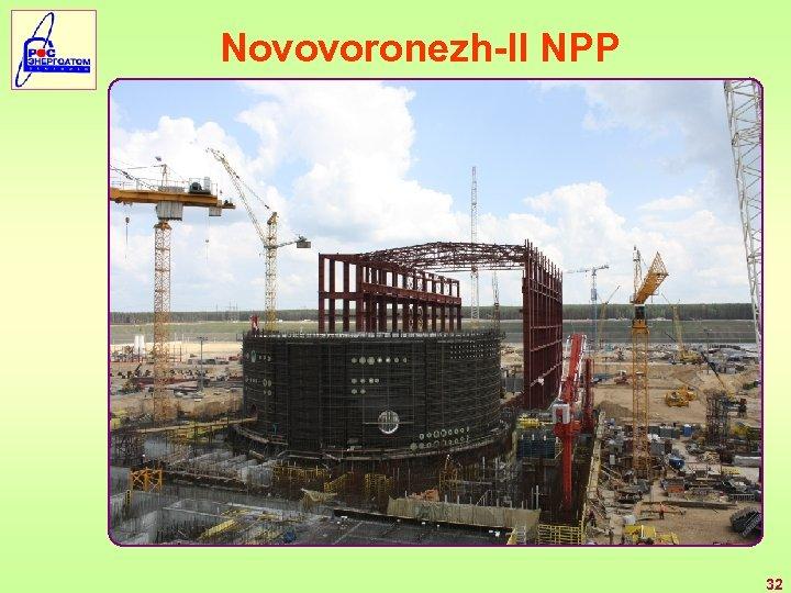 Novovoronezh-II NPP 32