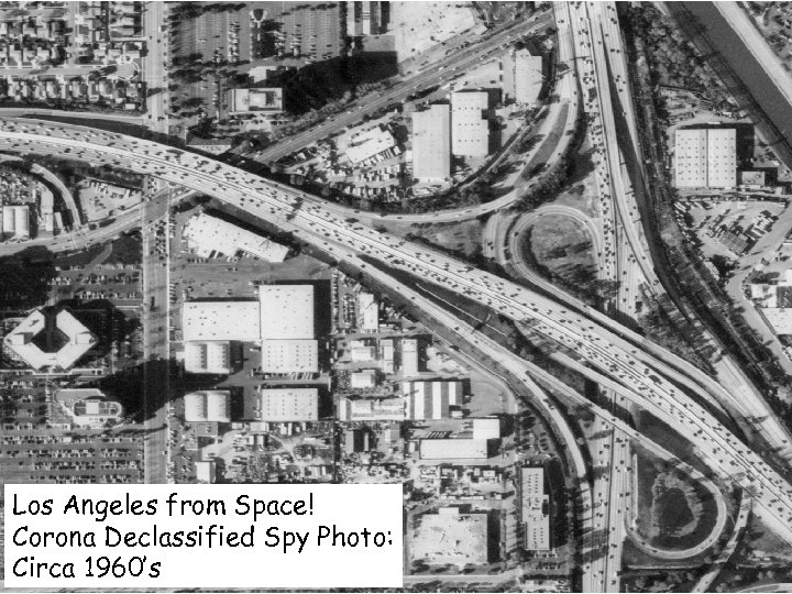 Los Angeles from Space! Corona Declassified Spy Photo: Circa 1960's