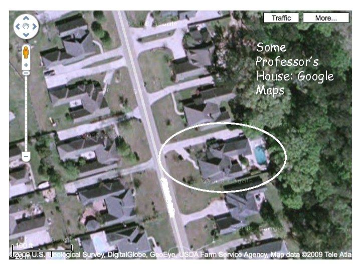 Some Professor's House: Google Maps