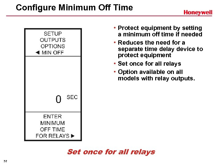 Configure Minimum Off Time • Protect equipment by setting a minimum off time if